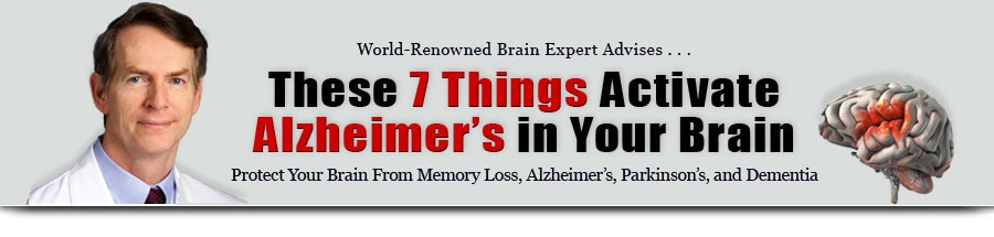 These 7 Things Activate Alzheimer's in Your Brain